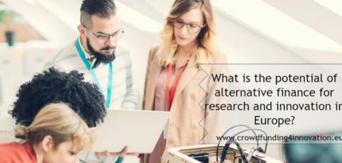Assessing the potential for crowdfunding and other forms of alternative finance to support research and innovation; IDEA Consult, crowdfunding4culture, policy making, european commission