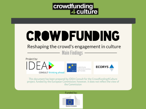 crowdfunding report; 2017; IDEA Consult; Reshaping the crowd's engagement in culture; main findings; cultural and creative sector;